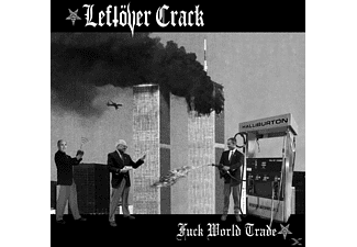 Leftover Crack - Fuck World Trade - (CD)