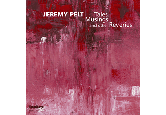 Jeremy Pelt - Tales, Musings And Other Reveries - (CD)