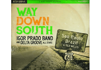 Igor Prado Band - Way Down South - (CD)