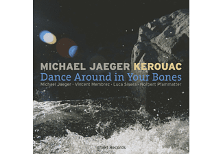 Michael Jaeger, Vincent Membrez, Luca Sisera, Norbert Pfammatter - Dance Around In Your Bones - (CD)