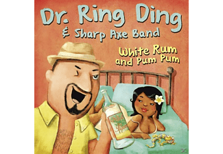 Sharp Axe Band, DR.RING-DING - White Rum & Pum Pum/Belly To Belly - (Vinyl)