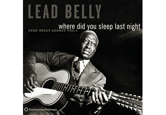Lead Belly - Where Did You Sleep Last Night: Lead Belly Legacy - (CD)