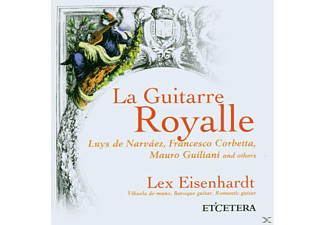 Lex Eisenhardt - La Guitarre Royalle - (CD)