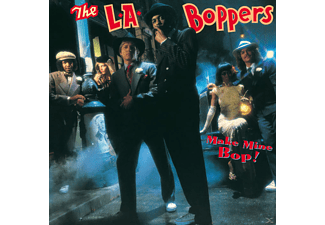 L.A. Boppers, L.A.BOPPERS - Make Mine Bop ! - (CD)