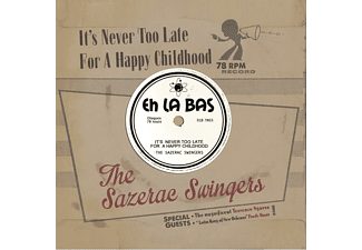 Sazerac Swingers - It's Never Too Late For A Happy Childhood - (CD)