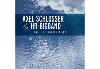 Axel / Hr Bigband Schlosser - Into The Mackerel Sky - (CD)
