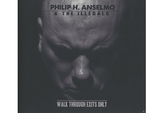 The  Illegals, Philip H. Anselmo - Walk Through Exits Only - (CD)