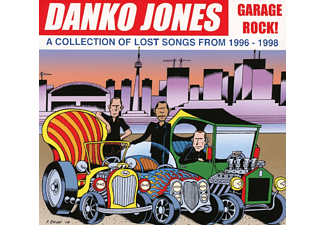 Danko Jones - Garage Rock! A Collection Of Lost Songs From 1996- - (CD)