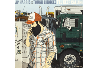Jp Harris And The Tough Choices - I'll Keep Calling (Colored Vinyl) Ltd. - (Vinyl)