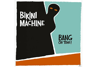Bikini Machine - Bang On Time! - (CD)