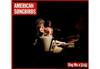 VARIOUS - American Songbirds-Sing Me A Song [CD]
