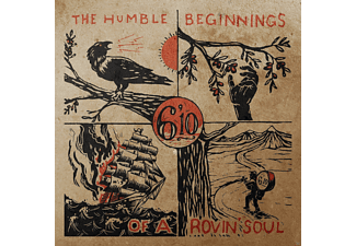 6'10 - The Humble Beginnings Of A Rovin' Soul - (CD)