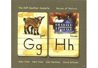 Jeff & The Goatette Gauthier - House of return - (CD)