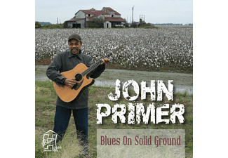John Primer - Blues On Solid Ground - (CD)