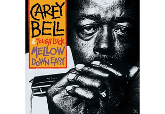 Carey Bell & Tough Luck - Mellow Down Easy - (Vinyl)