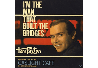 Tom Paxton - I'm The Man That Built The Bridges [CD]