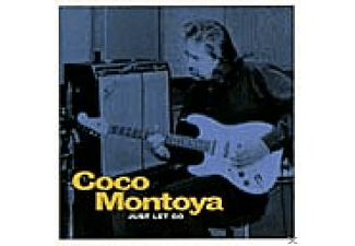 Coco Montoya - JUST LET GO - (CD)