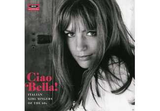 VARIOUS - Ciao Bella! Italian Girl Singers Of The 60s [CD]