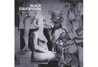 Black Crucifixion - Coronation Of King Darkness [CD]