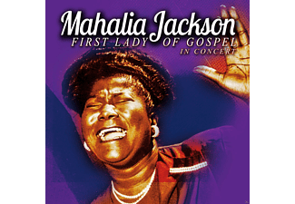 Mahalia Jackson - First Lady Of Gospel - In Concert - (CD)