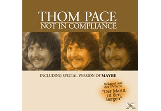 Thom Pace - NOT IN COMPLIANCE [CD]