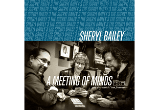 Sheryl Bailey - A Meeting Of Minds - (CD)