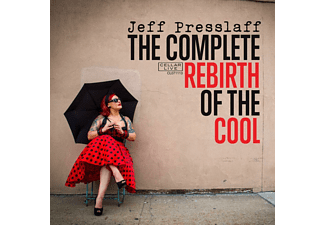 Jeff Presslaff - The Complete Rebirth Of The Cool - (CD)