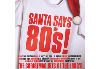 VARIOUS - Santa Says 80's - (CD)