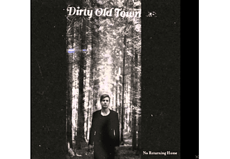 Dirty Old Town - No Returning Home - (CD)