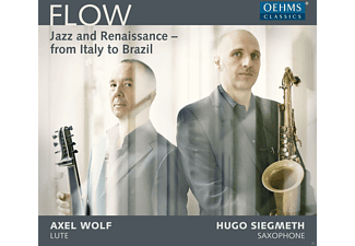Axel Wolf;Hugo Siegmeth - Flow: Jazz And Renaissance From Italy To Brazil - (CD)