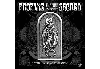 Profane & The Sacred - Chapter I: A Long Time Coming - (CD)