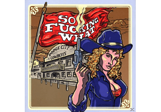 Finsterforst - So Fucking What: Dodge City Cowboys - (CD)