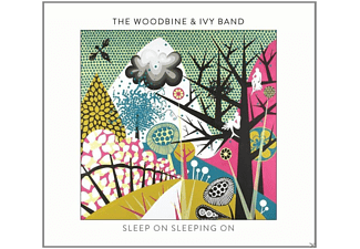 The Woodbine And Ivy Band - Sleep On Sleeping On - (CD)