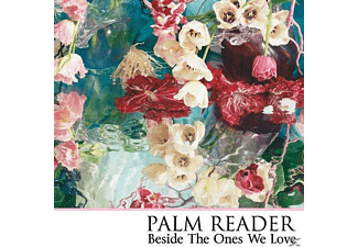 Palm Reader - Besides The Ones We Love - (CD)