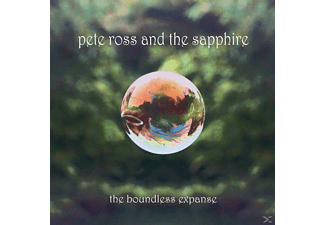 Pete Ross, Sapphire - The Boundless Expanse - (CD)
