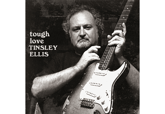 Tinsley Ellis - Tough Love - (CD)