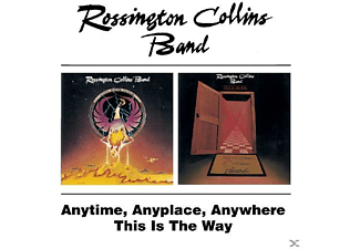 Rossington Collins Band - Anytime, Anyplace, Anywhere/This Is The Way [CD]