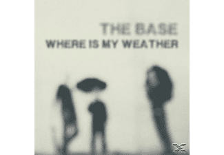 The Base - Where Is My Weather - (CD)