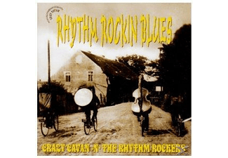 Crazy Cavan & The Rhythm Rockers - Rhythm Rockin Blues - (CD)