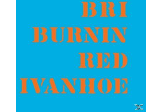 Burnin  Red Ivanhoe - Bri - (Vinyl)