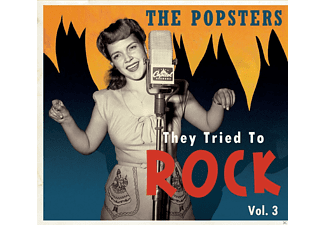 VARIOUS - The Popsters-They Tried To Rock, Vol.3 - (CD)