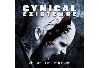 Cynical Existence - We Are The Violence [CD]