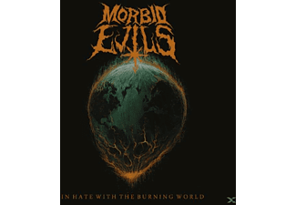 Morbid Evils - In Hate With The Burning World - (LP + Download)