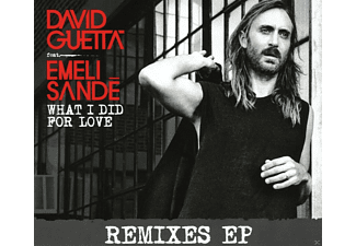 David Guetta, Emeli Sandé - What I Did For Love - (Maxi Single CD)