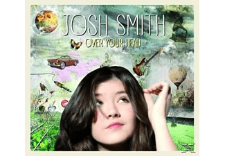Josh Smith - Over Your Head - (CD)