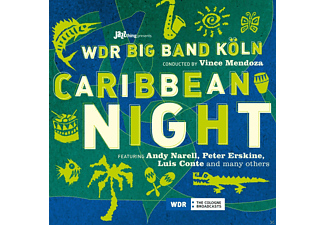 WDR Big Band Cologne, Andy Narell, Peter Erskine, Luis Conte - Caribbean Night - (CD)