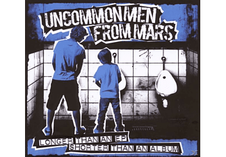 Uncommon Men From Mars - Longer than an EP shorter than an Album - (CD)