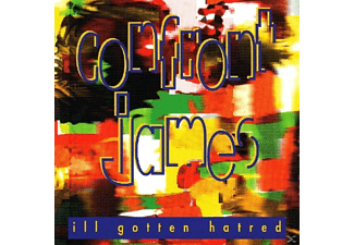 Confront James - ILL GOTTEN HATRED - (CD)