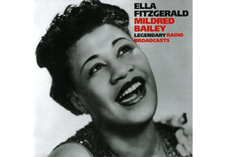 Fitzgerald, Ella / Bailey, Mildred - Legendary Radio Broadcasts - (CD)