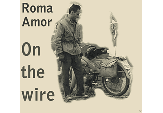 Roma Amor - On The Wire - (CD)